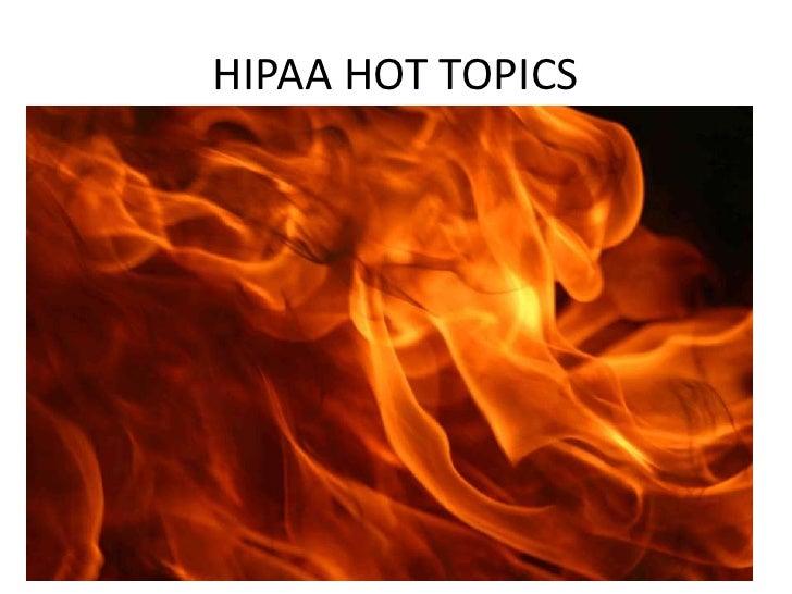 HIPAA HOT TOPICS