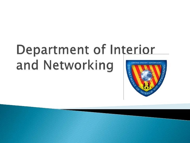 Department of Interior and Networking<br />