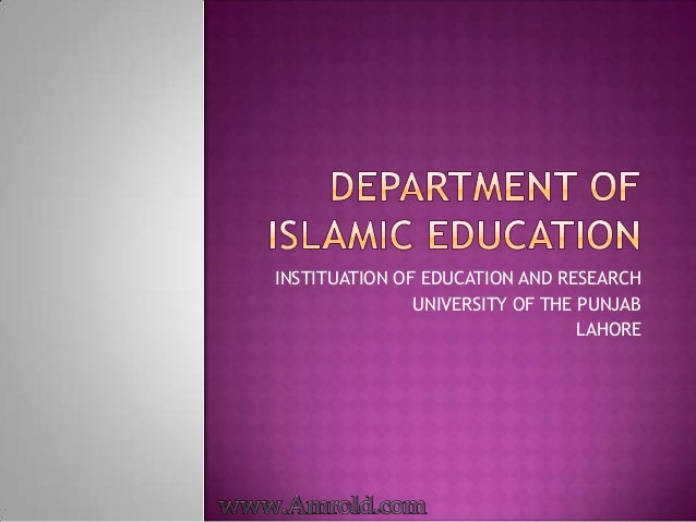 INSTITUATION OF EDUCATION AND RESEARCHUNIVERSITY OF THE PUNJABLAHORE