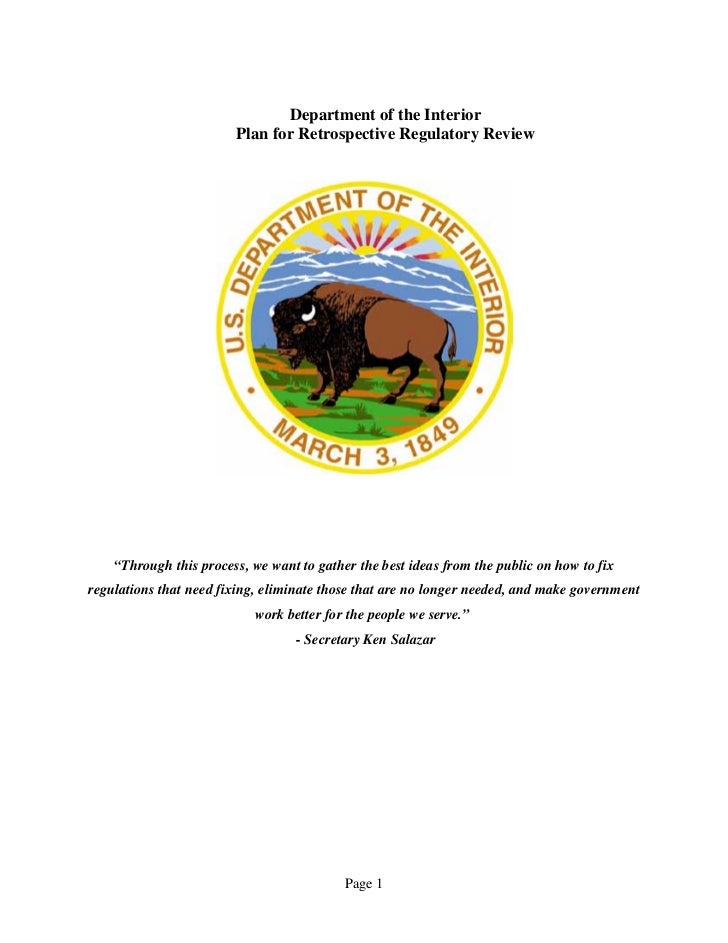 "Department of the Interior                        Plan for Retrospective Regulatory Review    ""Through this process, we wa..."