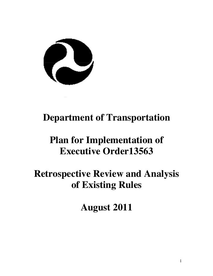 Department of Transportation   Plan for Implementation of     Executive Order13563Retrospective Review and Analysis       ...