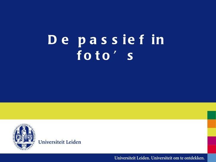 De passief in foto's