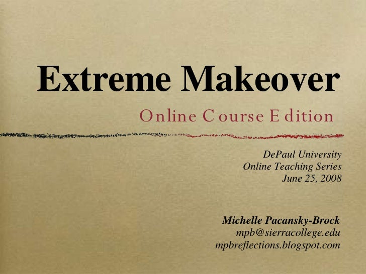 Extreme Makeover: Online Course Edition