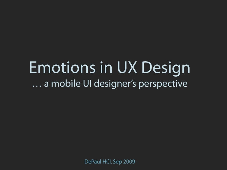 (Sep 2009) Emotions and Design, a Mobile UI Designer's Perspective (Updated)