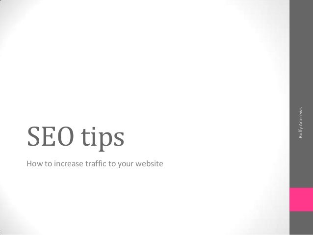 SEO tips How to increase traffic to your website BuffyAndrews