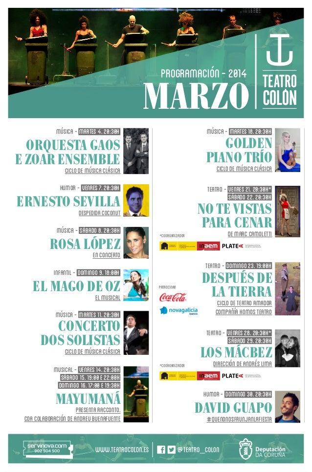 PROGRAMACIÓN - 2014  MARZO MÚSICA - MARTES 4. 20:30H  MÚSICA - MARTES 18. 20:30H  ORQUESTA GAOS E ZOAR ENSEMBLE  GOLDEN PI...