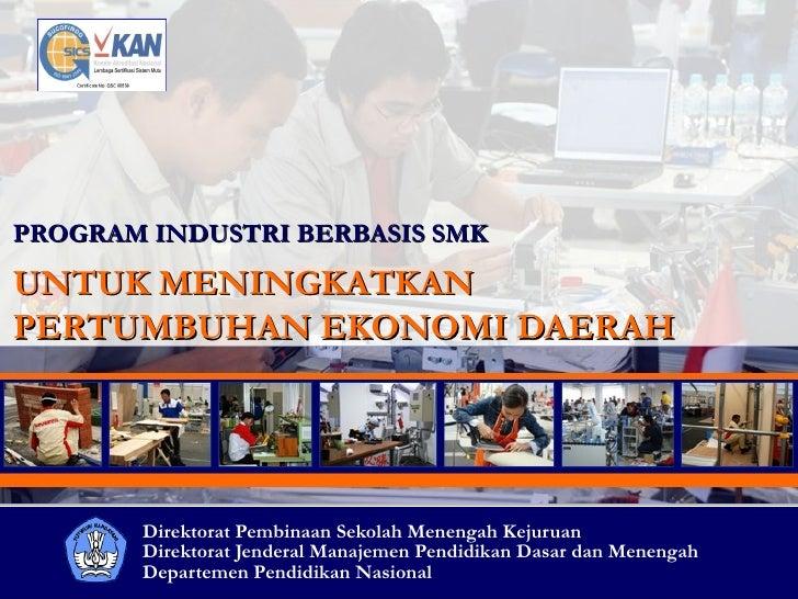 Pengembangan Industri Berbasis SMK