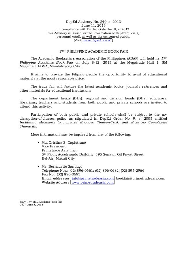 DepEd Advisory No. 240, s. 2013 June 11, 2013 In compliance with DepEd Order No. 8, s. 2013 this Advisory is issued for th...