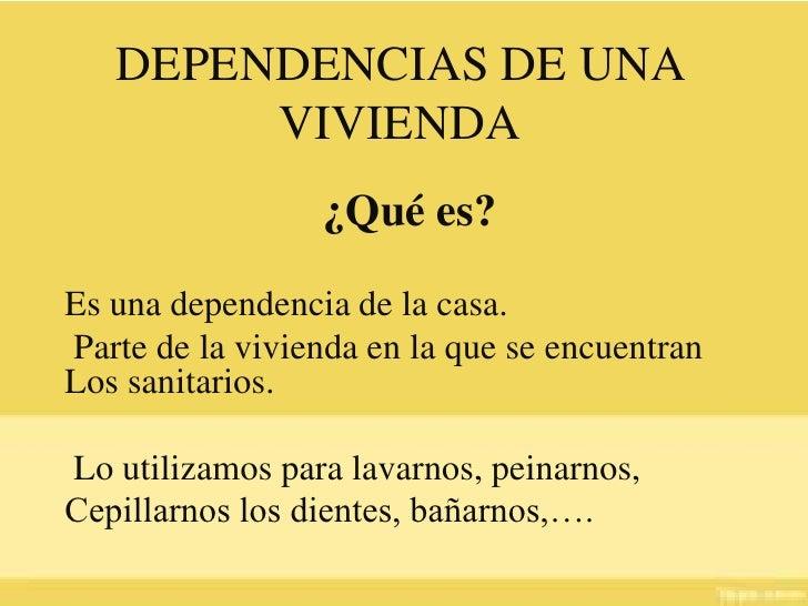 Dependencia de una vivienda - La casa de las perchas ...