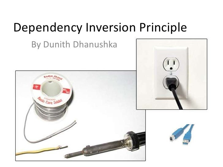 Dependency Inversion Principle<br />By DunithDhanushka<br />