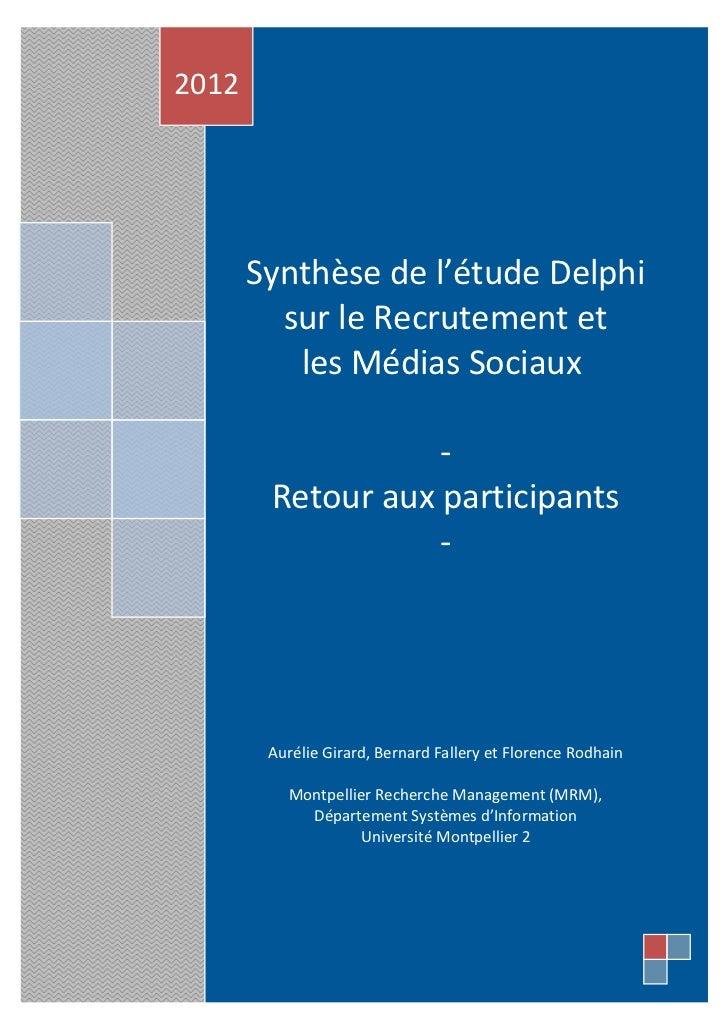 2012       Synthèse de l'étude Delphi         sur le Recrutement et          les Médias Sociaux                   -       ...