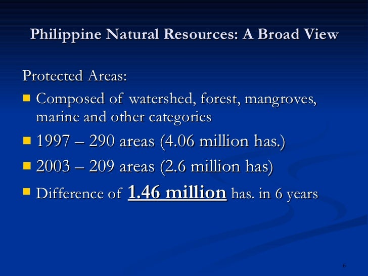natural resources in the philippines The ocean being surrounded by the ocean, it is no surprise that the philippines relies on the waters as an important natural resource there are more than 640,000 square miles of territorial waters in the philippines and within these waters, there is an abundance of marine life and materials that are valuable to the nation's people and those across the.