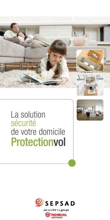 La solution sécurité de votre domicile Protectionvol