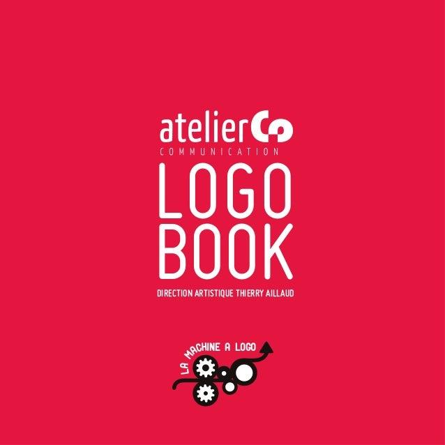 LOGOBOOKDIRECTION ARTISTIQUE THIERRY AILLAUD         ACHINE A LOGO     LA M