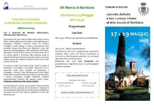 CONCORSO NAZIONALELA MEMORIA GENERA SPERANZAedizione 2013Con il patrocinio del Ministero dell'Istruzione,dell'Università e...