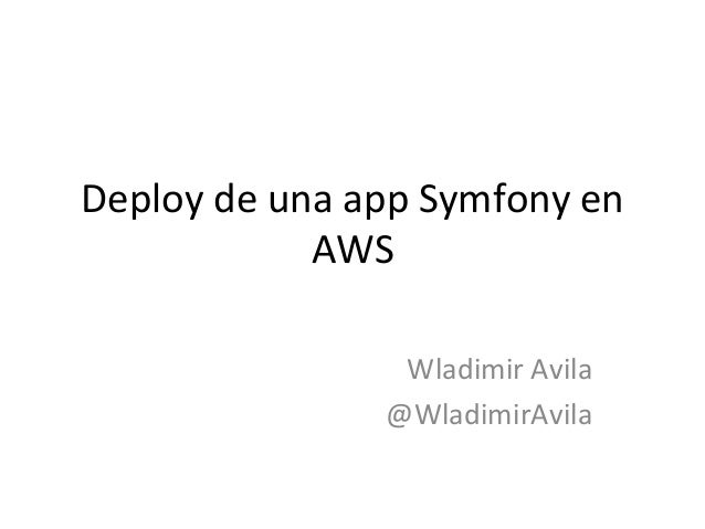 Deploy de una app symfony en aws