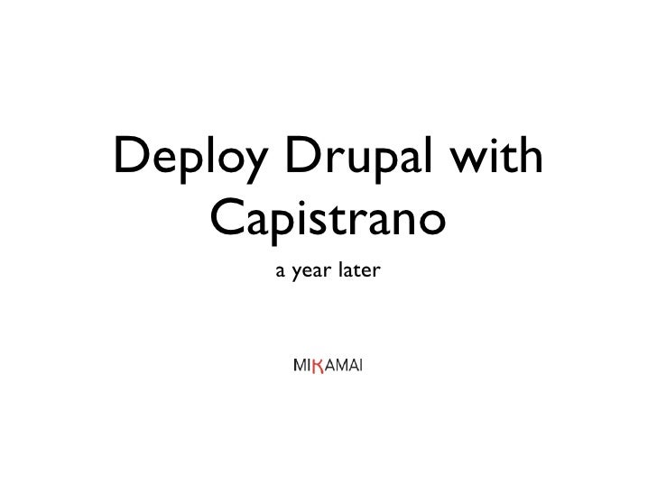 Deploy Drupal With Capistrano A Year Later