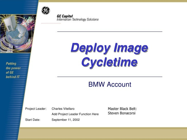 Deploy Image                                Cycletime                                          BMW AccountProject Leader: ...