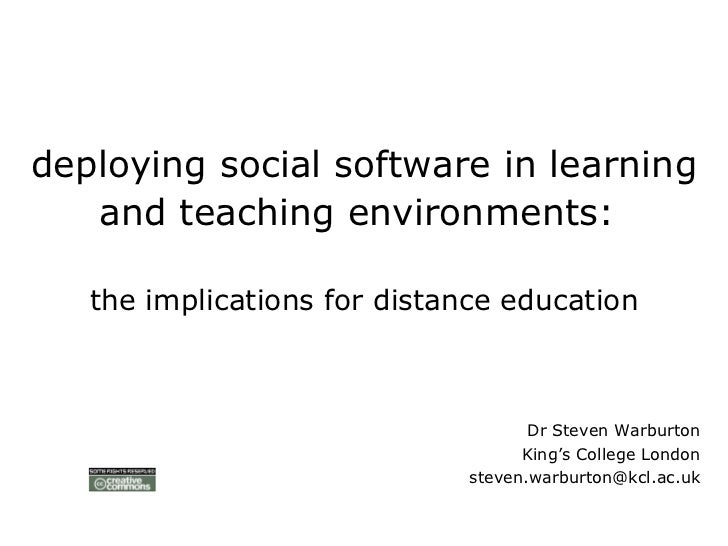 deploying social software in learning and teaching environments:   the implications for distance education <ul><ul><li>Dr ...