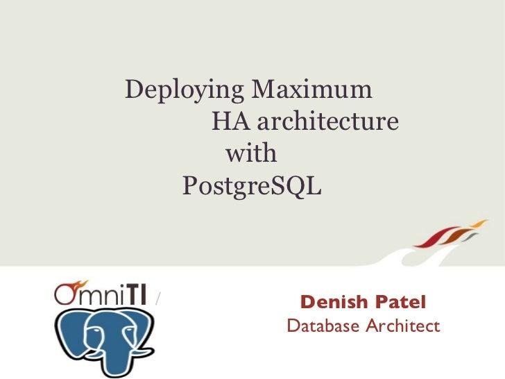 Deploying Maximum HA Architecture With PostgreSQL