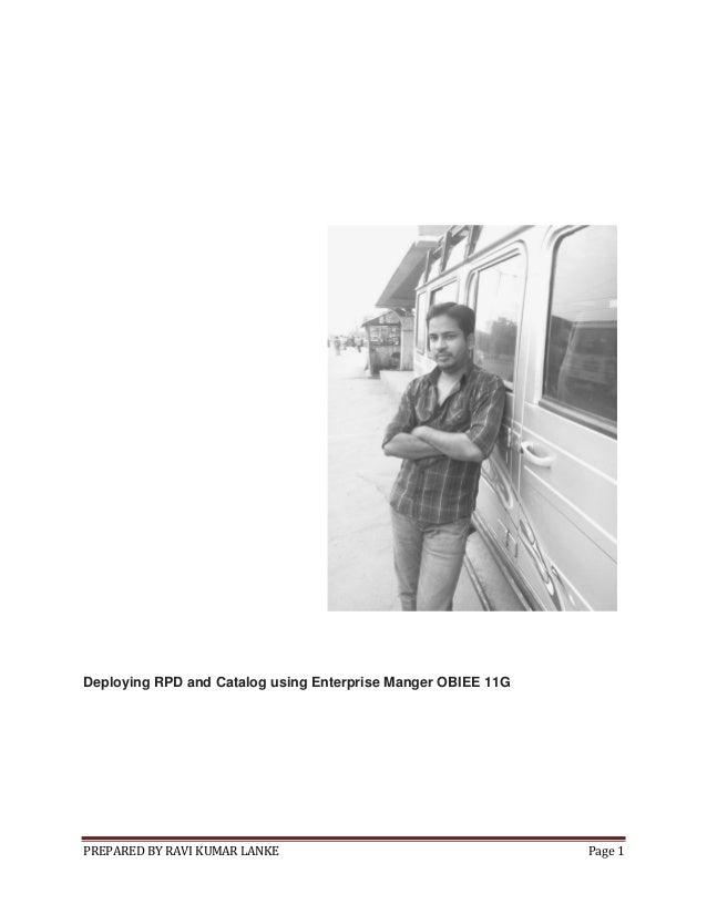 Deploying rpd and catalog using enterprise manger obiee 11 g