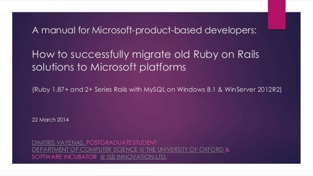 A manual for Microsoft-product-based developers: How to successfully migrate old Ruby on Rails solutions to Microsoft plat...