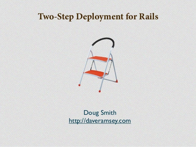 Two-Step Deployment with Rails