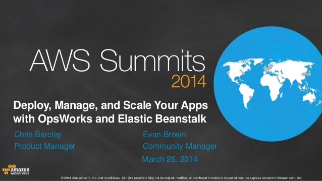 Deploy, Manage, and Scale Your Apps with OpsWorks and Elastic Beanstalk