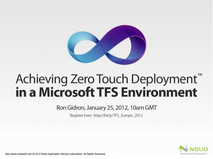 Webinar Preview: Achieving Zero Touch Deployment™ in a Microsoft TFS Environment