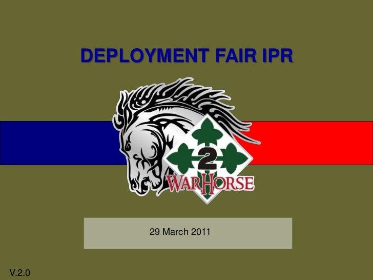 DEPLOYMENT FAIR IPR <br />29 March 2011<br />