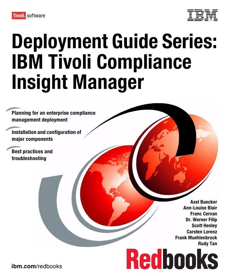 Front coverDeployment Guide Series:IBM Tivoli ComplianceInsight ManagerPlanning for an enterprise compliancemanagement dep...