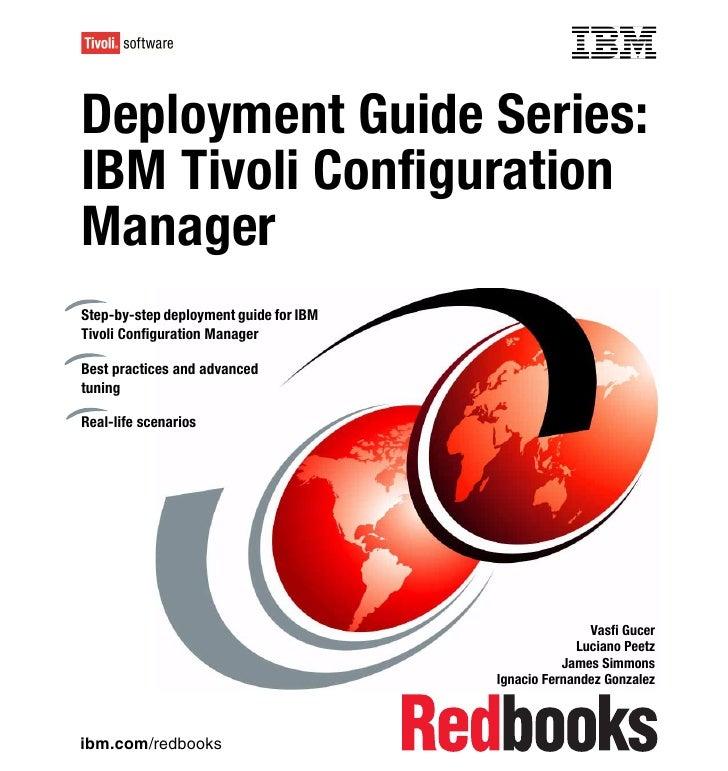 Deployment guide series ibm tivoli configuration manager sg246454