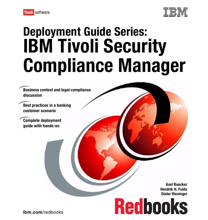 Deployment guide series ibm tivoli security compliance manager sg246450