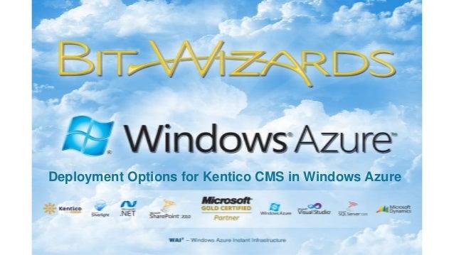 Deployment options for Kentico CMS on Windows Azure