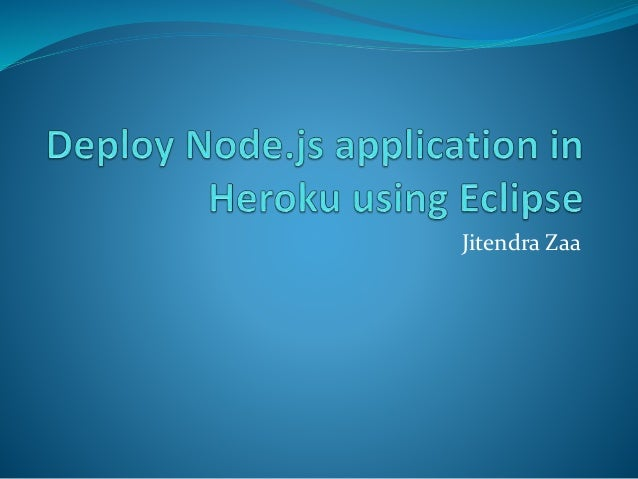 Deploy Node.js application in Heroku using Eclipse