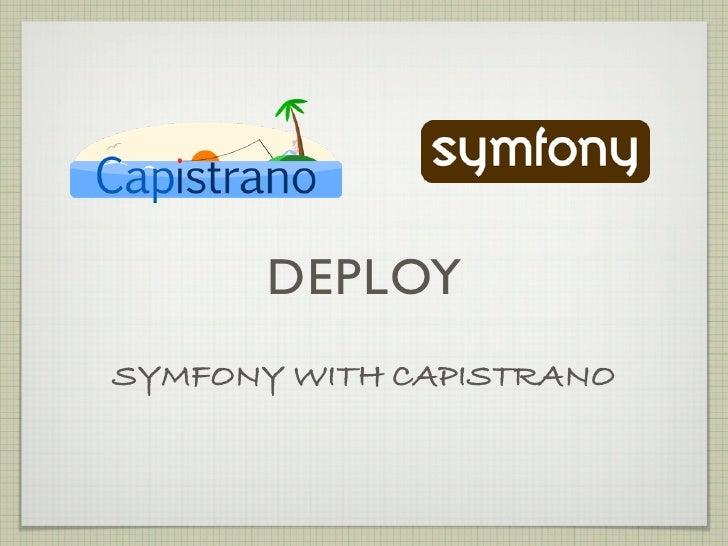 DEPLOY SYMFONY WITH CAPISTRANO