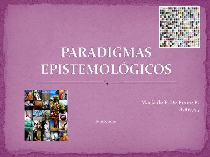 María de F. De Ponte P. 87817775 Junio, 2010