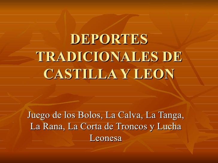 Deportes tradicionales de castilla y leon for Oficina turismo castilla y leon