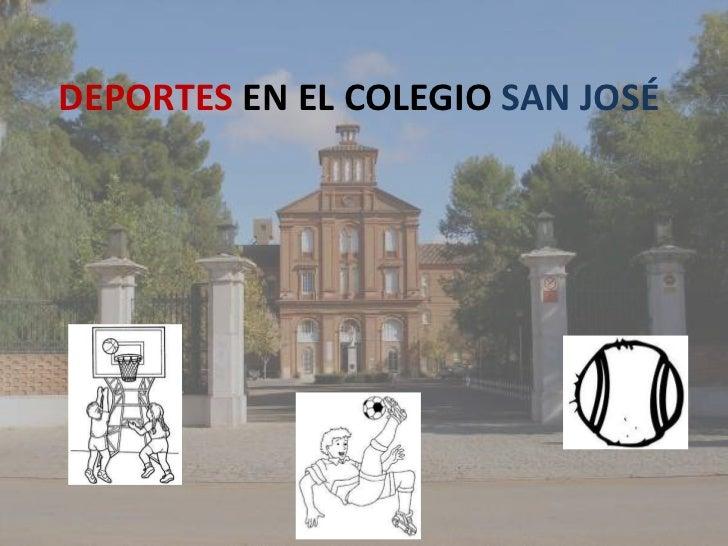 Deportes en el Colegio San José<br />