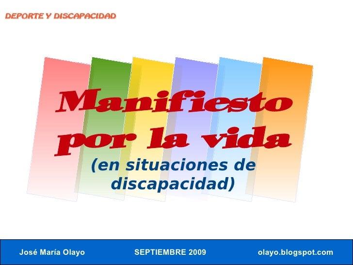 DEPORTE Y DISCAPACIDAD               Manifiesto           por la vida                      (en situaciones de             ...