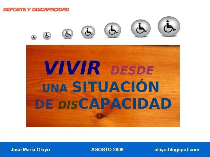 DEPORTE Y DISCAPACIDAD                    VIVIR           DESDE                 SITUACIÓN               UNA            DE ...