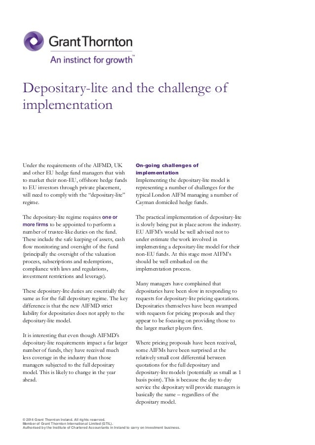Depositary-lite and the challenge of implementation  Under the requirements of the AIFMD, UK and other EU hedge fund manag...