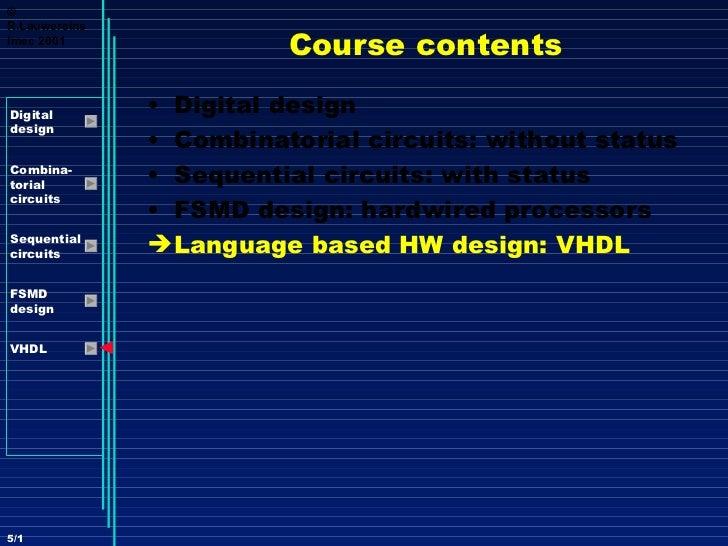 ©R.LauwereinsImec 2001                         Course contentsDigital               • Digital designdesign               •...