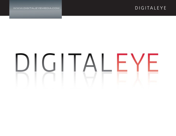 Digital Eye Media Presentation