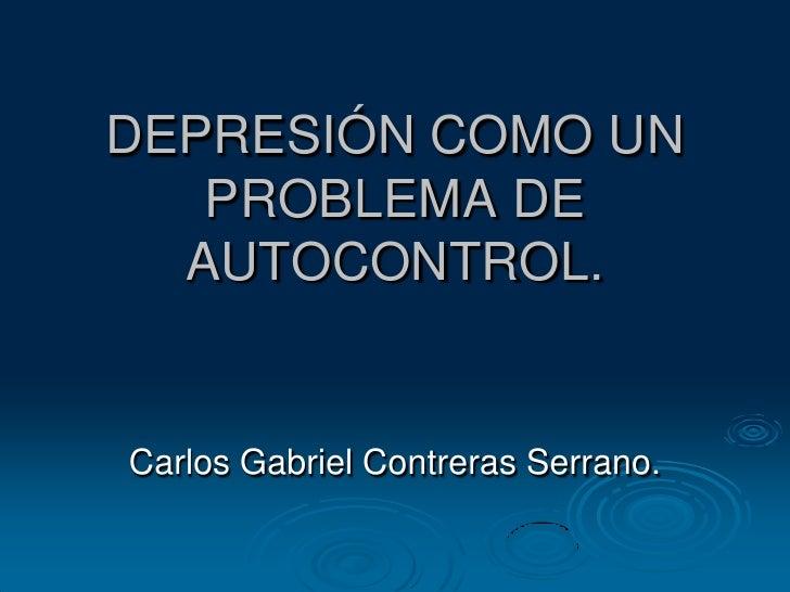Depresión como un problema de autocontrol