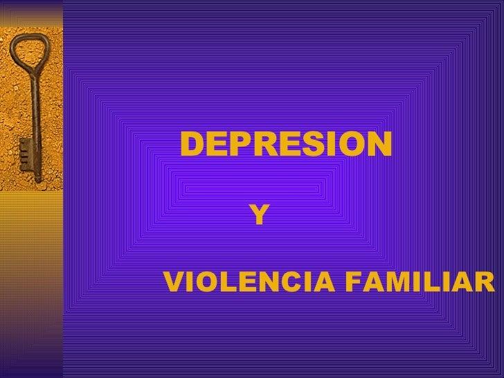 Depresion Y Violencia Familiar