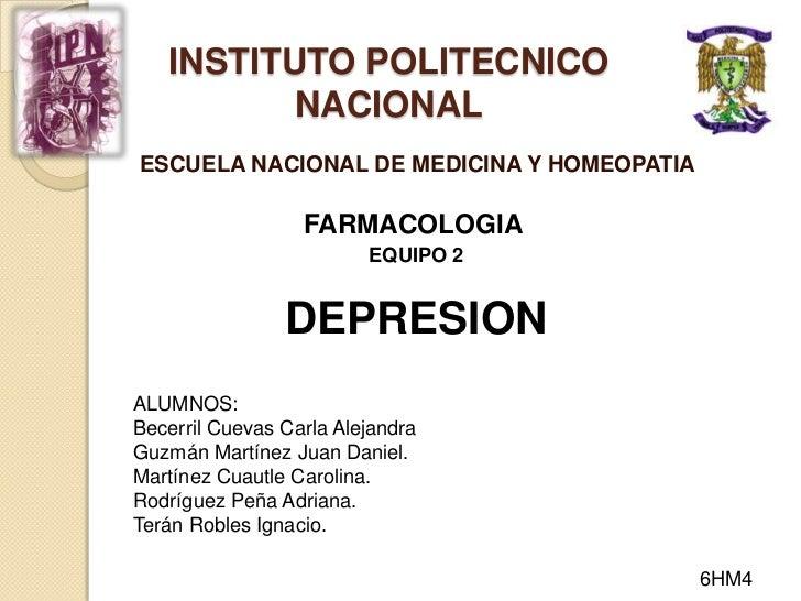 INSTITUTO POLITECNICO          NACIONALESCUELA NACIONAL DE MEDICINA Y HOMEOPATIA                  FARMACOLOGIA            ...