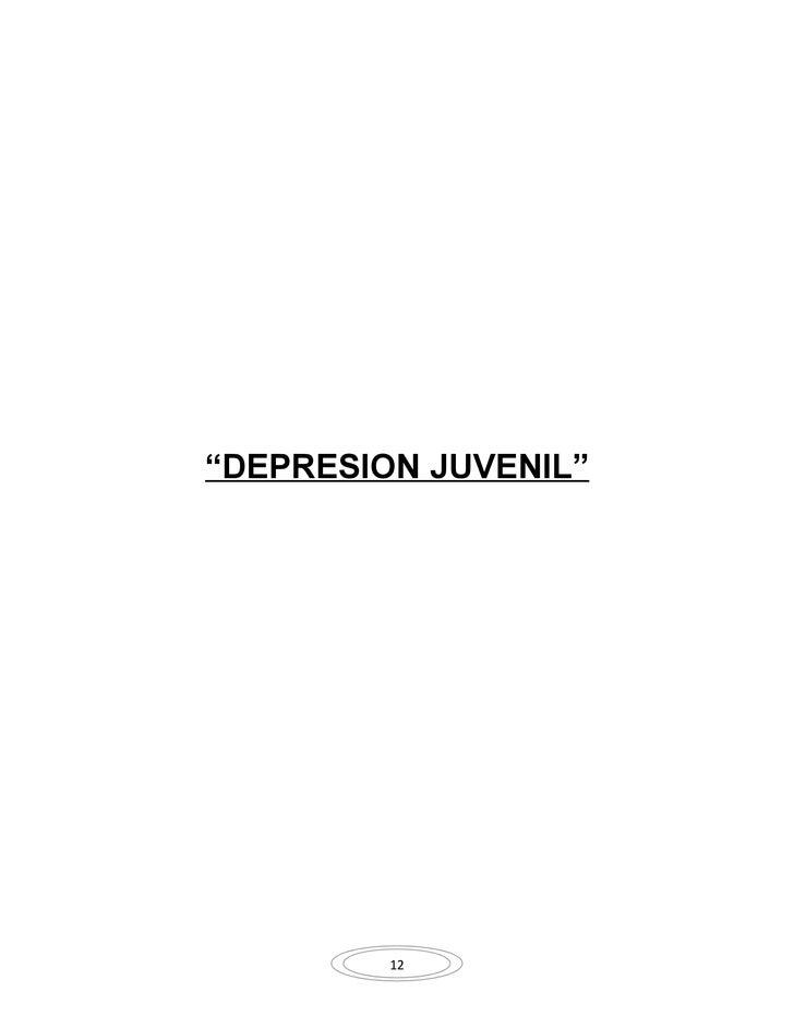 """DEPRESION JUVENIL""              12"