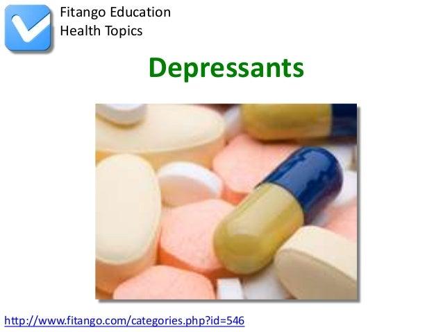Fitango Education          Health Topics                          Depressantshttp://www.fitango.com/categories.php?id=546