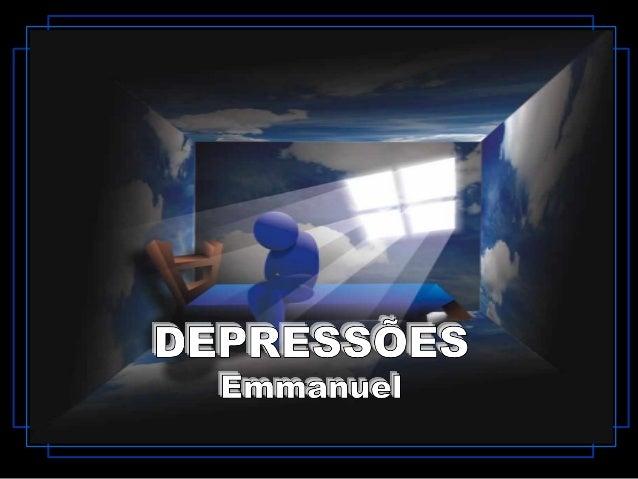 Se trazes o espírito agoniado por sensações depressivas, concede ligeira pausa a ti mesmo, no capítulo das próprias afliçõ...